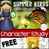 Summer Birds - Butterflies of Maria Merian Character Study Through Mentor Text