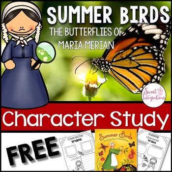 Summer Birds - Butterflies of Maria Merian Character Study Through Mentor Text