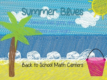 Summer Blues (Back to School Math Centers)