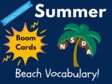 Summer Boom Cards - Beach Vocabulary! (Distance Learning,
