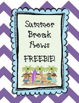 Summer Break News FREEBIE!