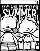Summer Break Packet (Moving On To Kindergarten)