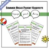 Summer Break Parent Handouts: Articulation, Language, Fluency