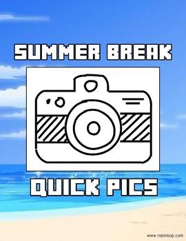 Summer Break Quick Pics