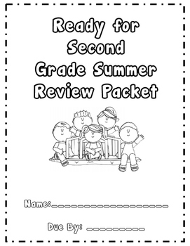 First Grade Summer Review Packet (Entering Second Graders)