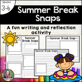 Summer Break Snaps-a reflection and writing activity