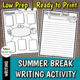 Summer Break Writing Activities