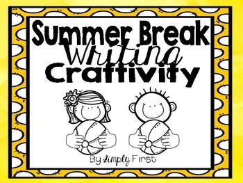 Summer Break Writing Craftivity