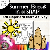 Summer Break in a SNAP-Bell Ringer and Share Activity