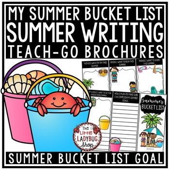 Summer Bucket List Activity Brochure for End of Year Writing