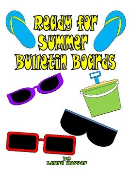 Summer Bulletin Board Ideas and Templates/End of the Year Writing Ideas