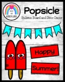 Summer Bulletin Board and Door Decor: Popsicle Craft, Writ