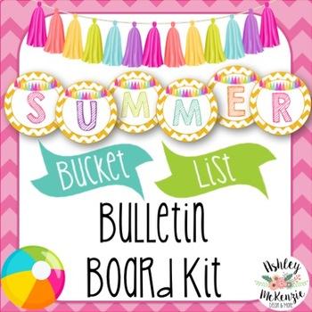 Summer End of Year Bulletin Board Kit- Summer Bucket List Craftivity!