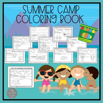 Summer Camp Coloring Pages By Moonlight Crafter By Bridget Tpt