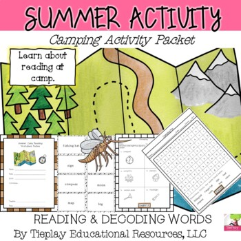 Summer Camp Literacy: Decoding, Sentences, Reading & Real Connections Worksheets