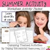 Summer Camp Real Life Connections Literacy Worksheet Packet