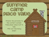Summer Camp Place Value!