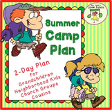 Summer Camp Plan for Grandparents