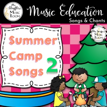 Summer Camp Song Booklet 2 {Editable}