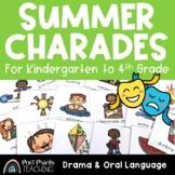 Summer Charades, Drama and Oral Language Activity