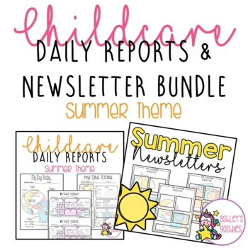 Summer Childcare Daily Reports with Matching Newsletters  (Daycare)