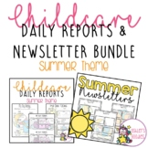 Summer Childcare Daily Reports with Matching Newsletters