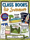 Summer Class Books --- Class Books for June and July