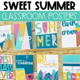 Summer Classroom Posters- Sweet Summertime Theme
