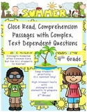 Summer 4th Close Read Comprehensive Passages with Complex Text Dependent Ques.