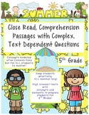 Summer 5th Close Read Comprehensive Passages with Complex