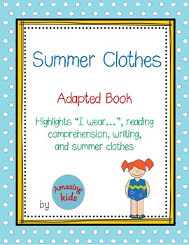 Summer Clothes – Adapted Book