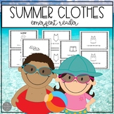 Summer Clothes Emergent Reader and Sorting Materials