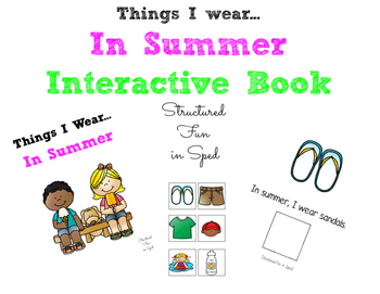 Summer Clothing Adapted Book for Preschool, Pre-K and Special Needs