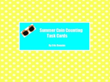 Summer Coin Counting Task Cards