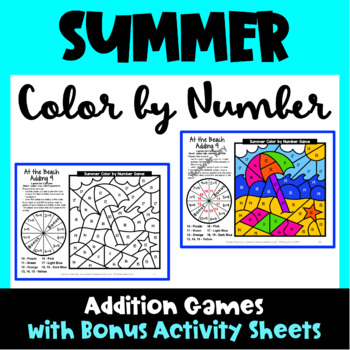 Summer Color by Number Addition Games: 5 Color by Number Summer Addition Games