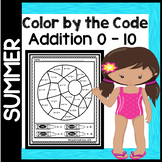 Summer Color by the Code - Addition 0 - 10 in English & Spanish