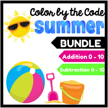 Summer Color by the Code Bundle: Addition & Subtraction in English & Spanish