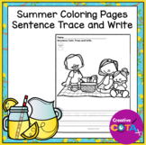 No Prep Summer Coloring with Trace and Write Sentence Worksheets