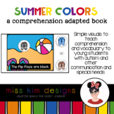 Summer Colors A Comprehension Adapted Book
