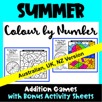 Summer Colour by Number Addition Games [Australian UK NZ Canadian Version]