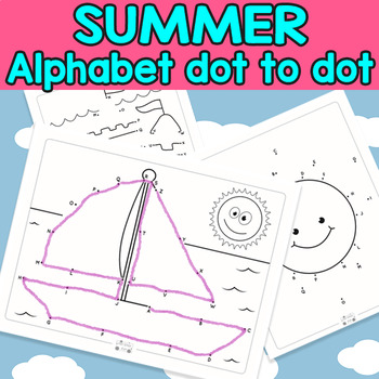 Summer Connect The Dots Dot To Dot Alphabet Worksheets By Itsy