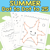 Summer Connect the Dots - Dot to Dot Worksheets Counting to 25