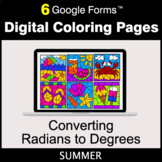 Summer: Converting Radians to Degrees - Google Forms | Dig