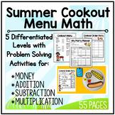 Summer Cookout Menu Math: Fun Math Activities (Money, Multiplication & Addition)