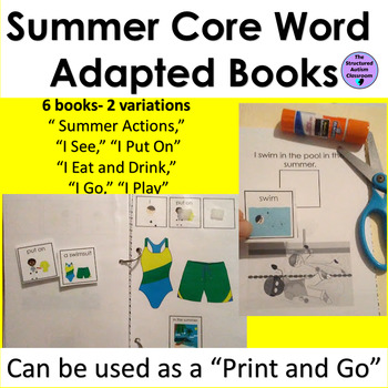 Summer Core Word Adapted Books and Emergent Readers for Autism Special Education