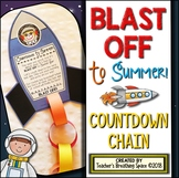 Summer Countdown Chain --- Blast Off To The Last Day of School!
