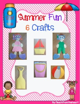 Summer Crafts (6 crafts!)
