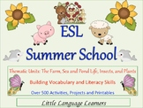 ESL Summer School Curriculum for ELL Newcomers too!