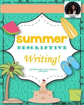 Summer Descriptive Writing Activity: Describing objects & Cloze Paragraphs