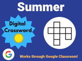Summer - Digital Crossword (works with Google Sheets, Classroom)